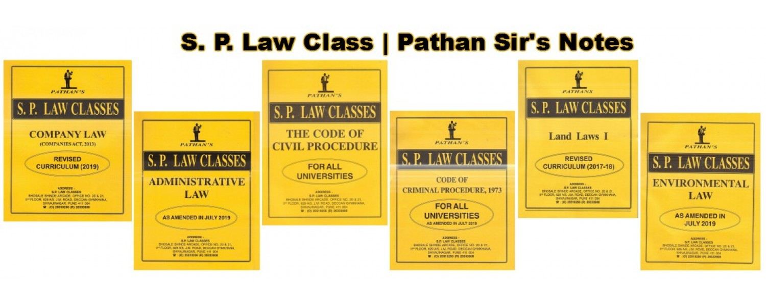 SP Law Classes Notes by Prof. A. U. Pathan