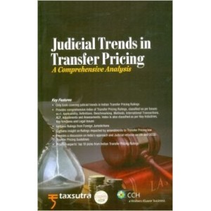 CCH's Judicial Trends in Transfer Pricing : A Comprehensive Analysis [HB]