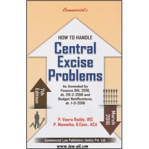 Commercial's How to Handle Central Excise Problems by P. Veera Reddy & P. Mamatha