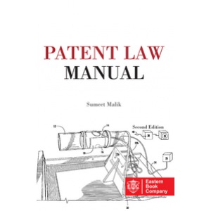 Eastern Book Company's Patent Law Manual by Sumeet Malik