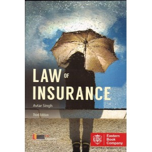 Eastern Book Company's Law of Insurance For B.S.L & L.L.B by Avtar Singh