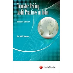 LexisNexis's Transfer Pricing Audit Practices in India [HB] by Dr. M. S. Vasan