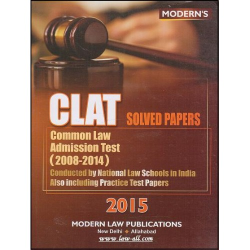 Modern Law Publication's CLAT Solved Papers by N. A. Zuberi (1st Edn. Mar. 2015)