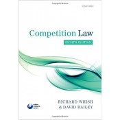Oxford's Competition Law For B.S.L & L.L.B by Rechard Whish & David Balley
