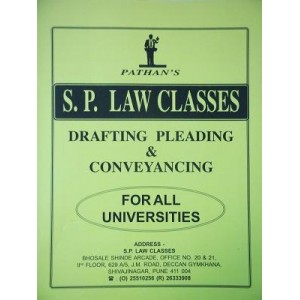 S. P. Law Classes Notes on Drafting, Pleading & Conveyancing (DPC) for Law Students by Prof. A. U. Pathan Sir