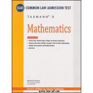Taxmann's Guide on Mathematics for Common Law Admission Test [CLAT] by Shailesh Kumar