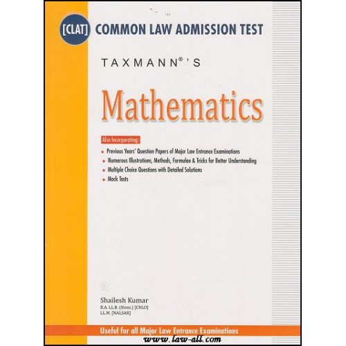 Taxmann's Guide on Mathematics for Common Law Admission Test [CLAT] by Shailesh Kumar (2nd Edn. Apr. 2015)