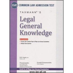 Taxmann's Legal General Knowledge for common Law Admission Test [CLAT] by R. K. Gupta, Urvashi & Prasannanshu