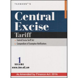 Taxmann's Central Excise Tariff Vol. 1 According to Finance Act 2016
