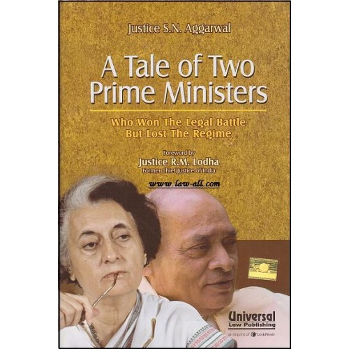 Universal's A Tale of Two Prime Ministers [HB] by Justice S. N. Aggarwal