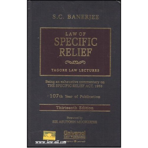 Universal's Commentary on Law of Specific Relief [HB] | Tagore law Lectures | S. C. Banerjee