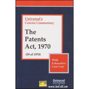 Concise Commentary - The Patents Act, 1970 (39 of 1970)  | Universal Law publishing