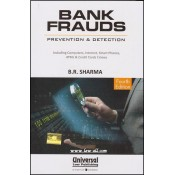 Universal's Bank Frauds Prevention & Detection [HB] by B. R. Sharma
