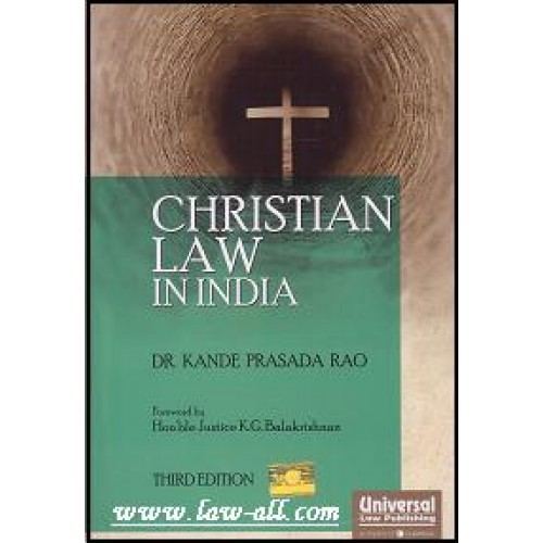 Universal's Christian Law in India by Dr. Kande Prasada Roa