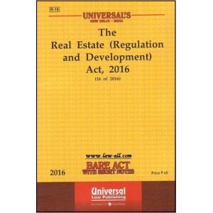 Universal's Bare Act on Real Estate (Regulation and Development) Act, 2016 | RERA 2016