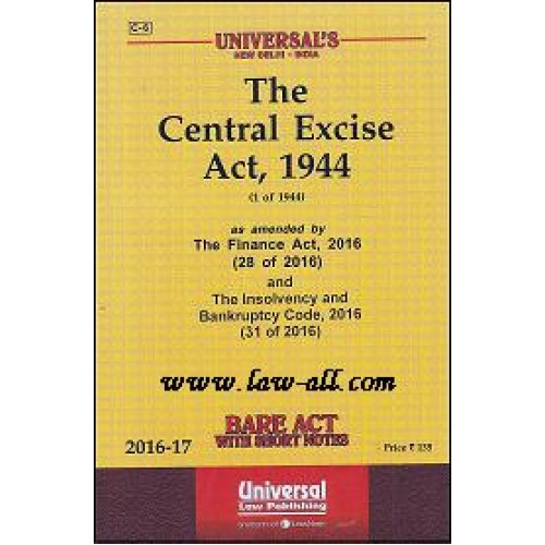 Universal's The Central Excise Act, 1944 Bare Act, 2016 Edn