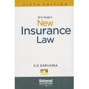 Universal's New Insurance Law by S. K. Sarvaria, 5th HB Edn 2017