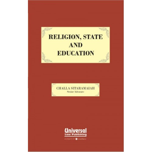 Universal's Religion, State and Education by Challa Sitaramaiah, 2017 Edition