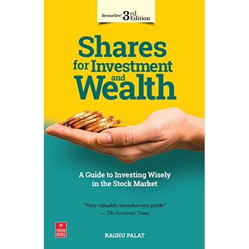 Vision Books Shares for Investment and Wealth by Raghu Palat, 3rd Edition 2016