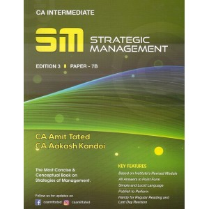 A. T. Academy's Strategic Management [SM] for CA Intermediate May 2020 Exam by CA. Amit Tated, CA. Aakash Kandoi