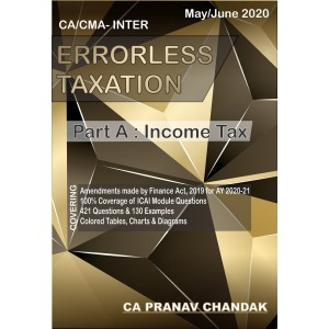 Akpune's Errorless Taxation (Part A: Income Tax) for CA/CMA Inter May/June 2020 Exam [Old & New Syllabus] by CA. Pranav Chandak | Part I: Direct Tax