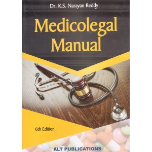 ALT Publications Medicolegal Manual by Dr. K. S. Narayan Reddy