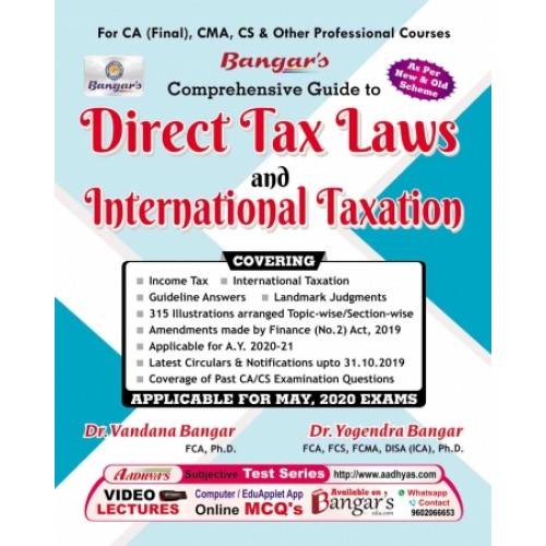 Yogendra Bangar's Direct Tax Laws and International Taxation for CA Final May 2020 Exam [New & Old Syllabus] by Aadhya Prakashan | Free Delivery