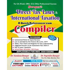 Bangar's Direct Tax Laws & International Taxation : A Quick Referencer Cum Compiler for CA Final May 2020 Exam [New & Old Syllabus] by Aadhya Prakashan | DTL & IT Compiler