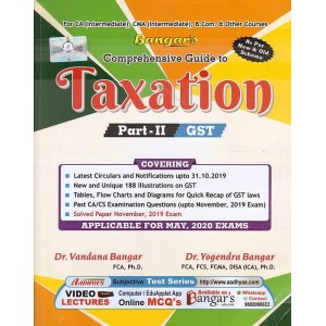 Yogendra Bangar's Comprehensive Guide to Taxation Part II: GST for CA Inter & CMA Inter May 2020 Exams (New & Old Syllabus) by Aadhya Prakashan