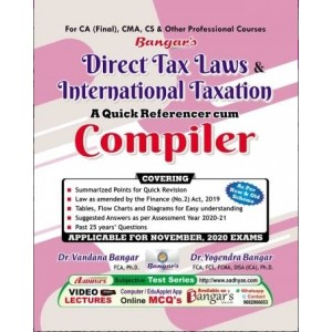Bangar's Direct Tax Laws & International Taxation : A Quick Referencer Cum Compiler for CA Final November 2020 Exam [New & Old Syllabus] by Aadhya Prakashan | DTL & IT Compiler