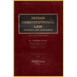 Indian Constitutional Law Dynamics & Challanges by Suresh Mane For BSL & LL.B , Aarati & Company