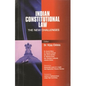 Indian Constitutional Law : The New Challenges by Dr. Vijay Chitnis , Aarati & Company