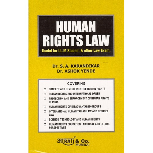 Human Rights Law for LL.M & Other by Dr. S. A. Karandikar & Dr. Ashok Yende, Aarati & Company