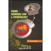 Crime Criminal Law & Criminology For B.S.L. & LL.B by Dr. Suresh Mane, Aarti & Company