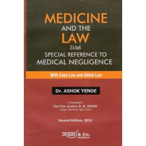 Aarti & Co.'s Medicine and the Law with Special Reference to Medical Negligence by Dr. Ashok Yende