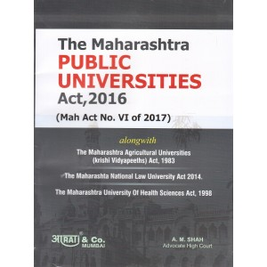 Aarti & Company's The Maharashtra Public Universities Act , 2016 by A. M. Shah