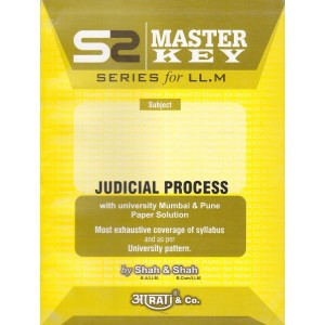 Aarti's Master Key on Judicial Process for LL.M by Shah & Shah