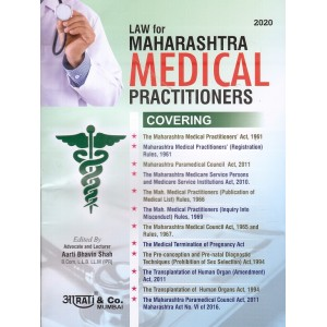 Aarti & Company's Laws for Maharashtra Medical Practitioners by A. M. Shah