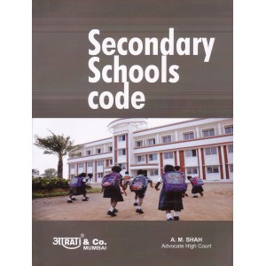 Aarti & Company's Secondary Schools Code by Adv. A. M. Shah | S. S. Code