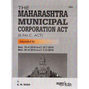 Aarti & Company's The Maharashtra Municipal Corporation Act (B.P.M.C) By A. M. Shah