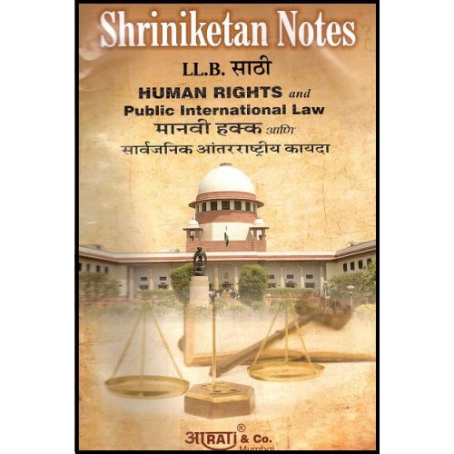 Shriniketan's Notes of Human Rights & Public International Law For B.S.L & LL.B by Aarti & Company