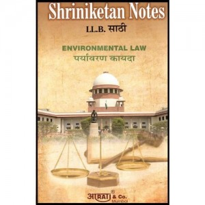 Shriniketan's Notes of Environmental Law For B.S.L & LL.B by Aarti & Company