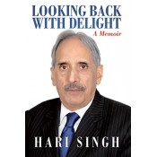 Hari Singh's Looking Back with Delight A Memoir by Academy of Business Studies
