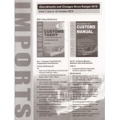 Arun Goyal's Amendments and Changes Since Budget 2019 From 7 July to 10 October 2019 in Customs Tariff & Customs Manual (Vol I & Vol III) by Academy of Business Studies