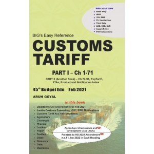 Arun Goyal's Big's Easy Reference on Customs Tariff  2021-22 (2 Volumes) by Academy of Business Studies
