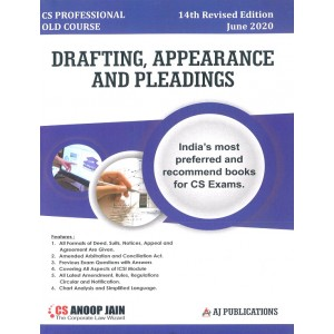 Anoop Jain's Drafting Appearance and Pleadings for CS Professional June 2020 Exam [OLD Syllabus] by Aj Publications | Free Delivery