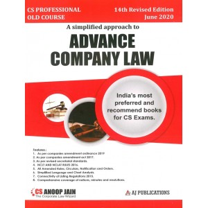 Anoop Jain's Advance Company Law for CS Professional June 2020 Exam [Old Syllabus] by AJ Publications | Free Shipping