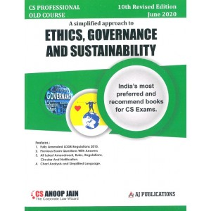 Anoop Jain's Ethics, Governance & Sustainability for CS Professional June 2020 Exam [Old Syllabus] by AJ Publications | Free Delivery