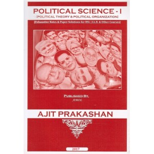 Ajit Prakashan's Political Science - I [Political Theory & Organisation] Notes for BSL - I (Sem - II) by Mrs. Nanda Lahade