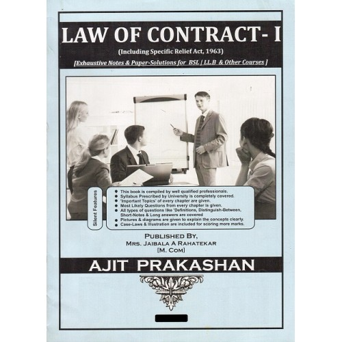 Ajit Prakashan's Law of Contract - I  [English] Notes for BSL & LLB by Mrs. Jaibala Rahatekar